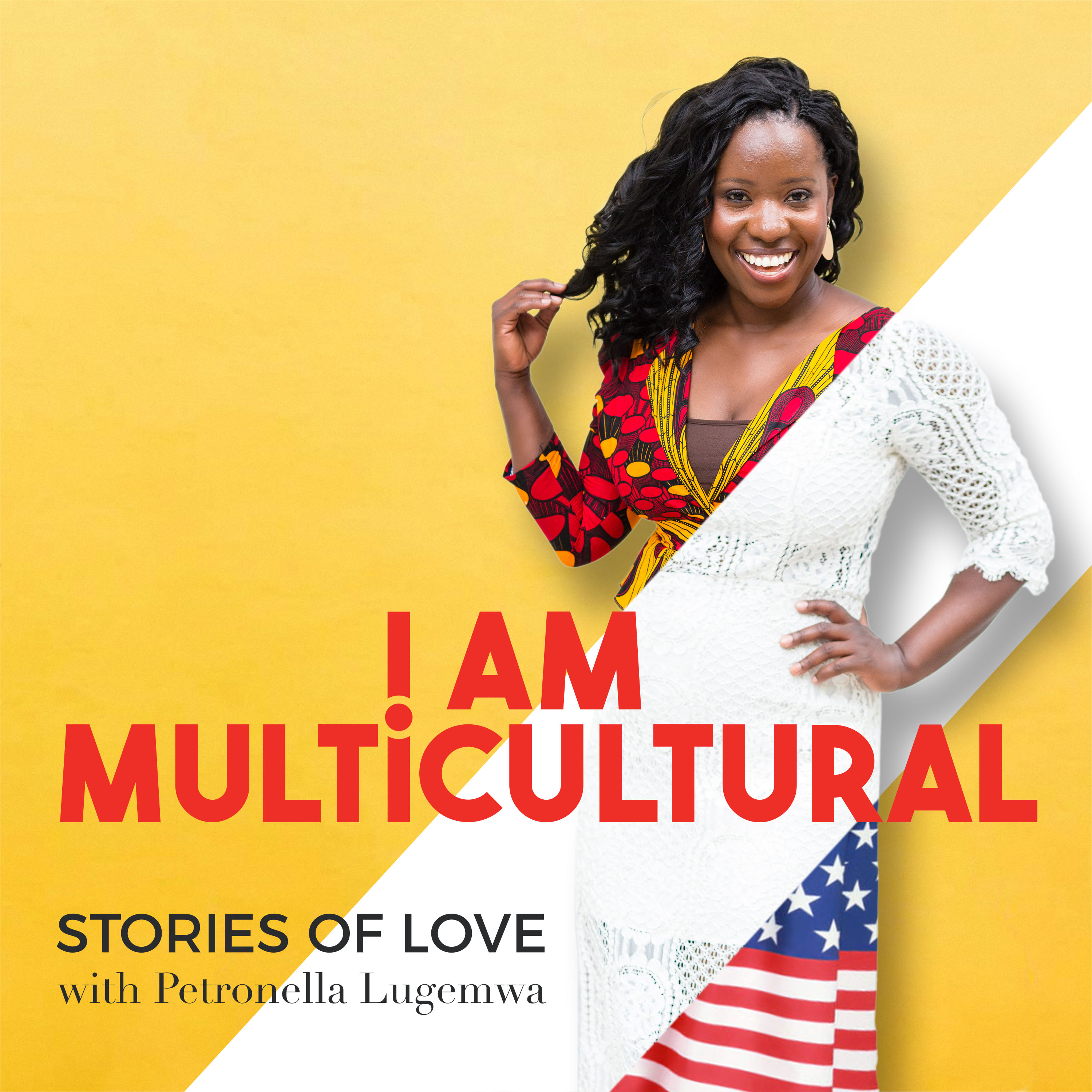 I Am Multicultural Podcast with Petronella Lugemwa